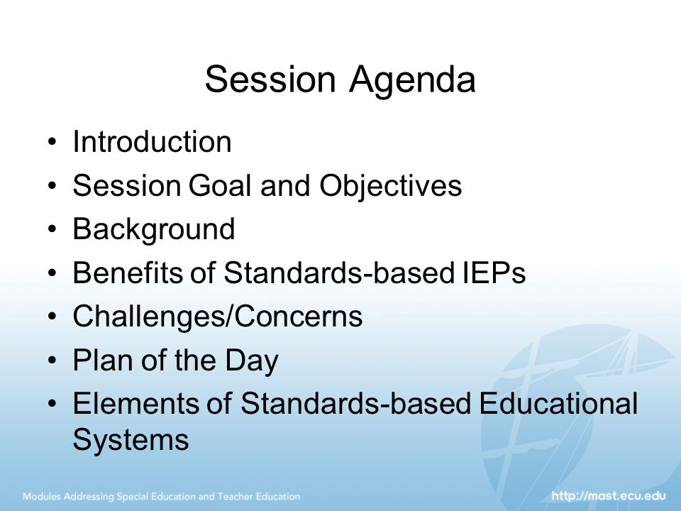 Session Agenda Introduction Session Goal and Objectives Background