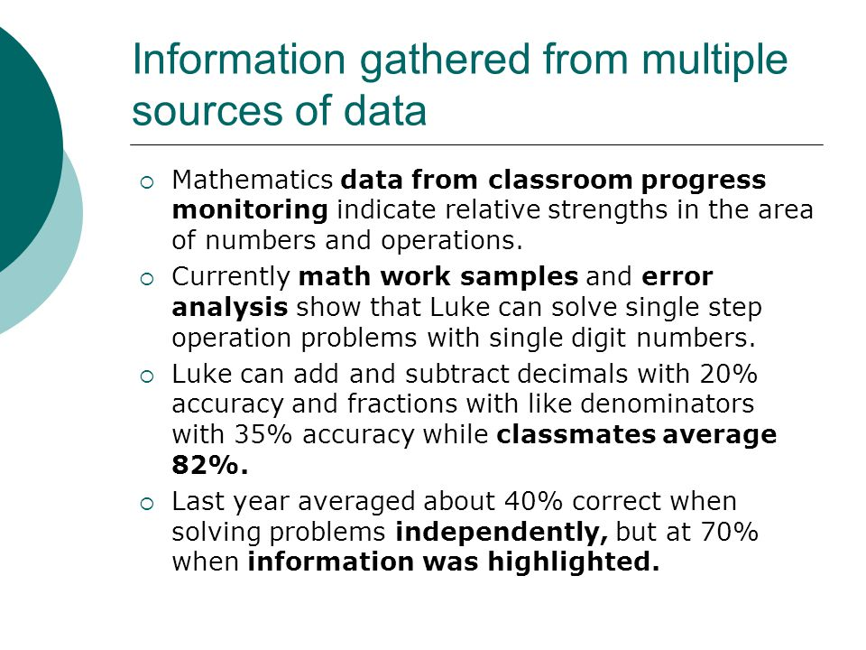 Information gathered from multiple sources of data