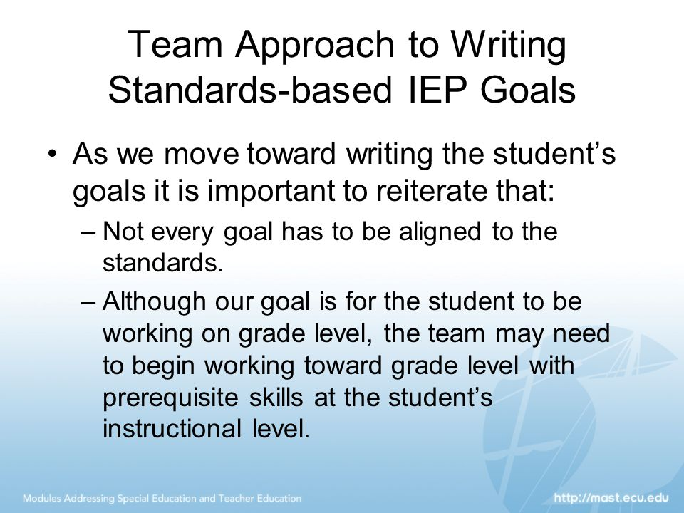 Team Approach to Writing Standards-based IEP Goals
