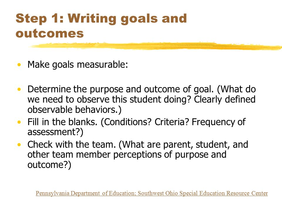 Step 1: Writing goals and outcomes