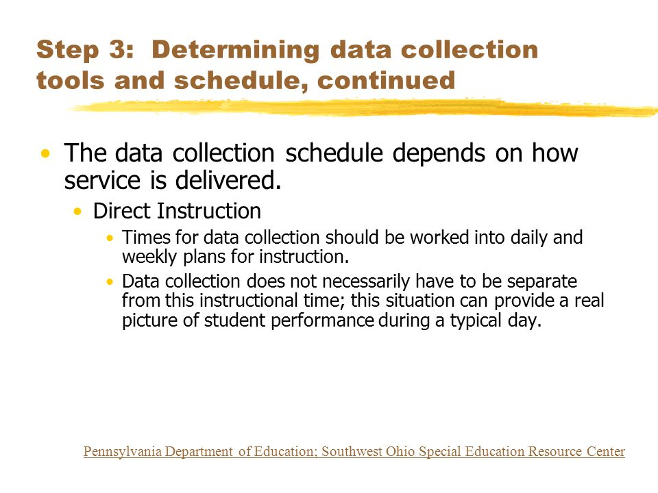 Step 3: Determining data collection tools and schedule, continued
