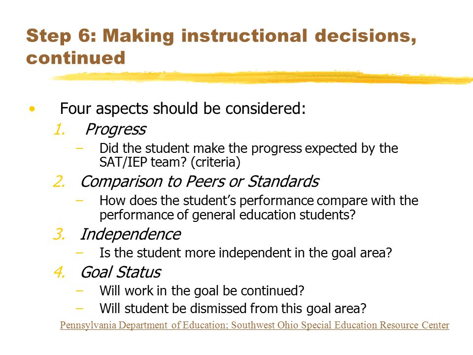 Step 6: Making instructional decisions, continued