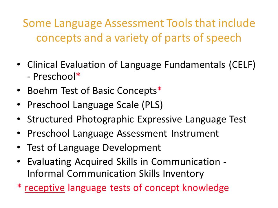 Some Language Assessment Tools that include concepts and a variety of parts of speech