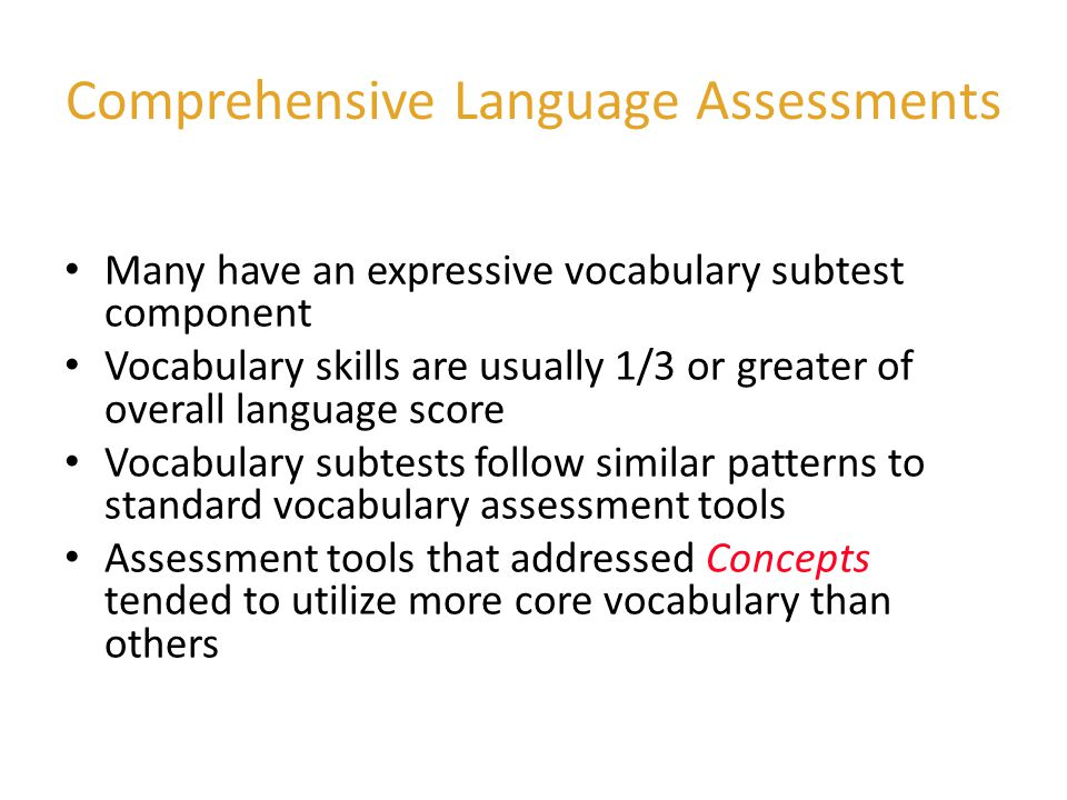Comprehensive Language Assessments