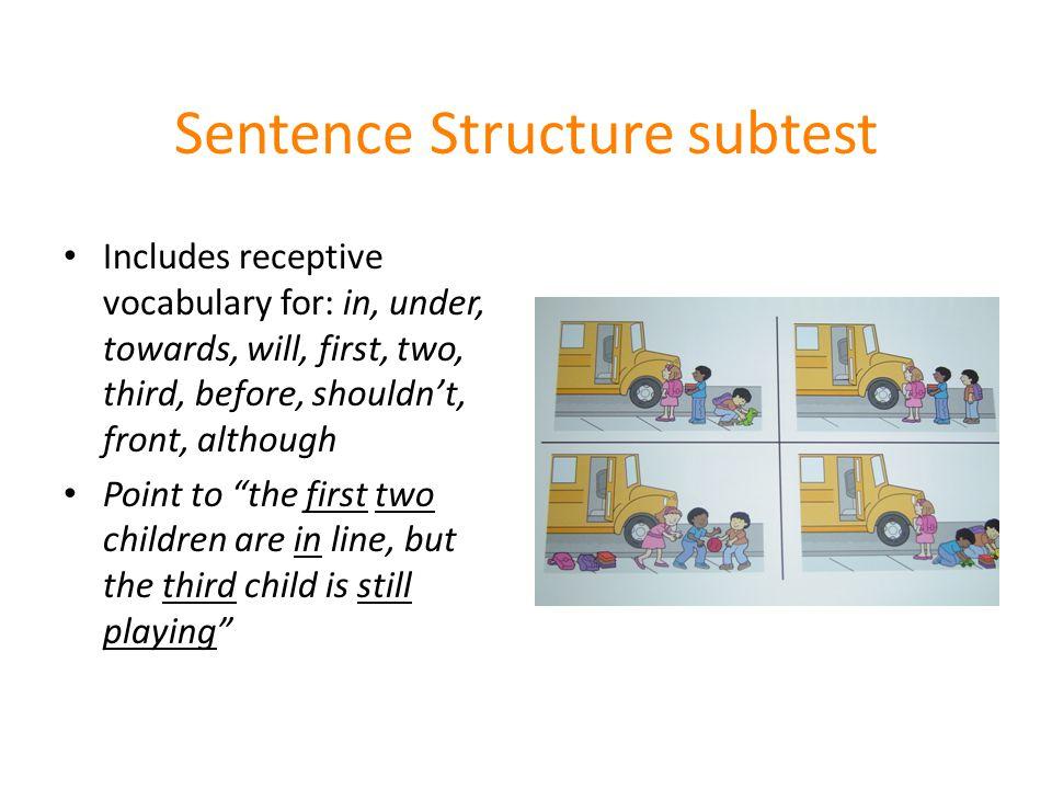 Sentence Structure subtest