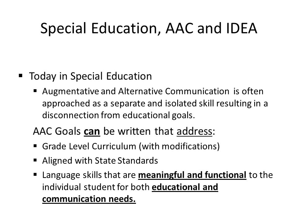 Special Education, AAC and IDEA
