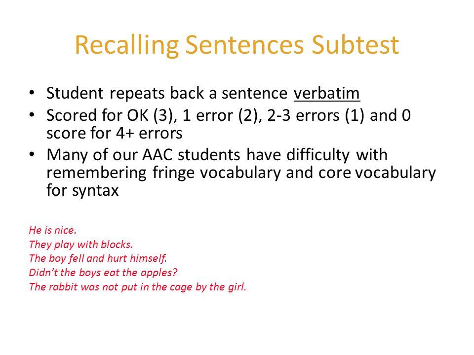 Recalling Sentences Subtest