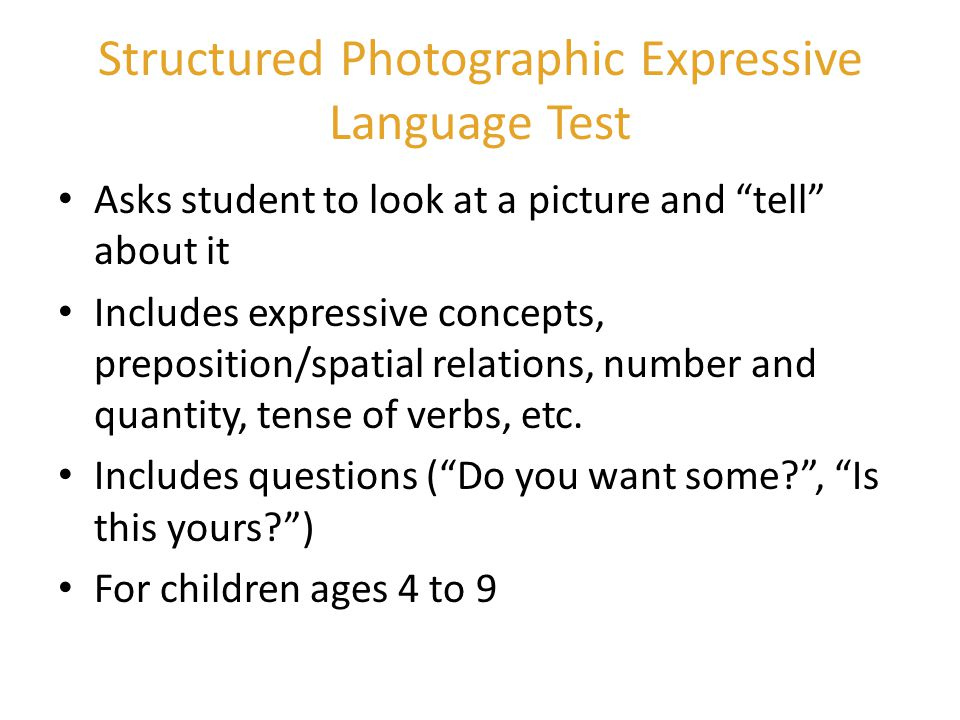 Structured Photographic Expressive Language Test