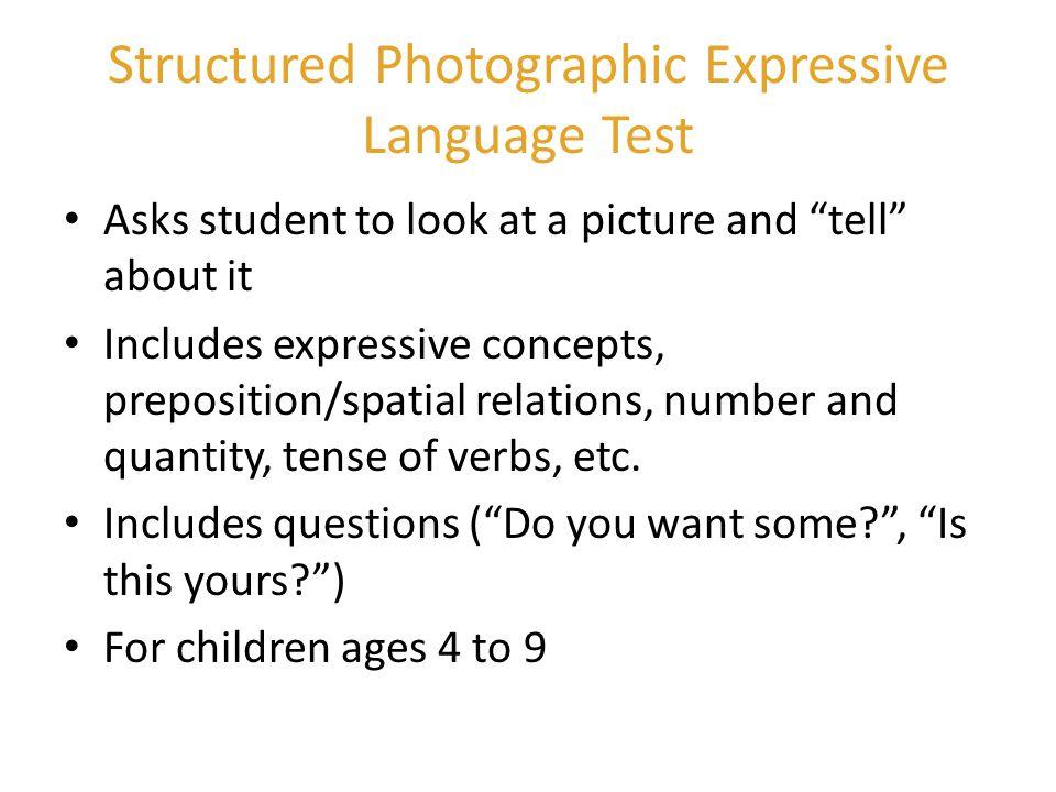 Structured Photographic Expressive Language Test