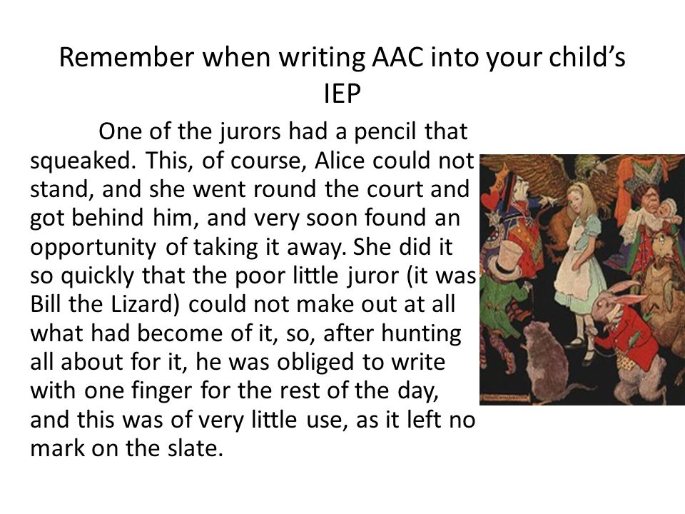 Remember when writing AAC into your child's IEP