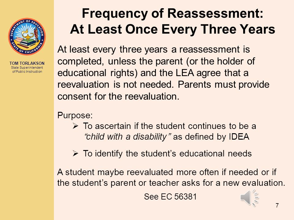 Frequency of Reassessment: At Least Once Every Three Years