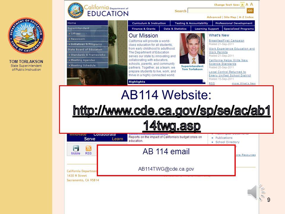 AB114 Website: http://www.cde.ca.gov/sp/se/ac/ab114twg.asp
