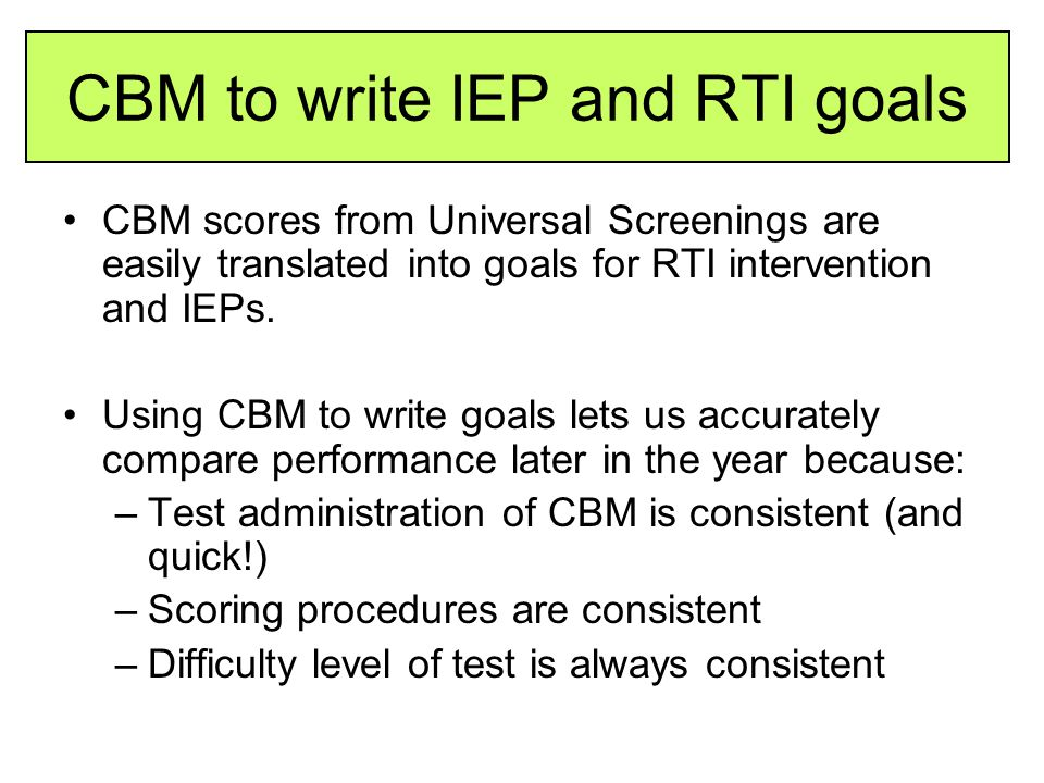 CBM to write IEP and RTI goals