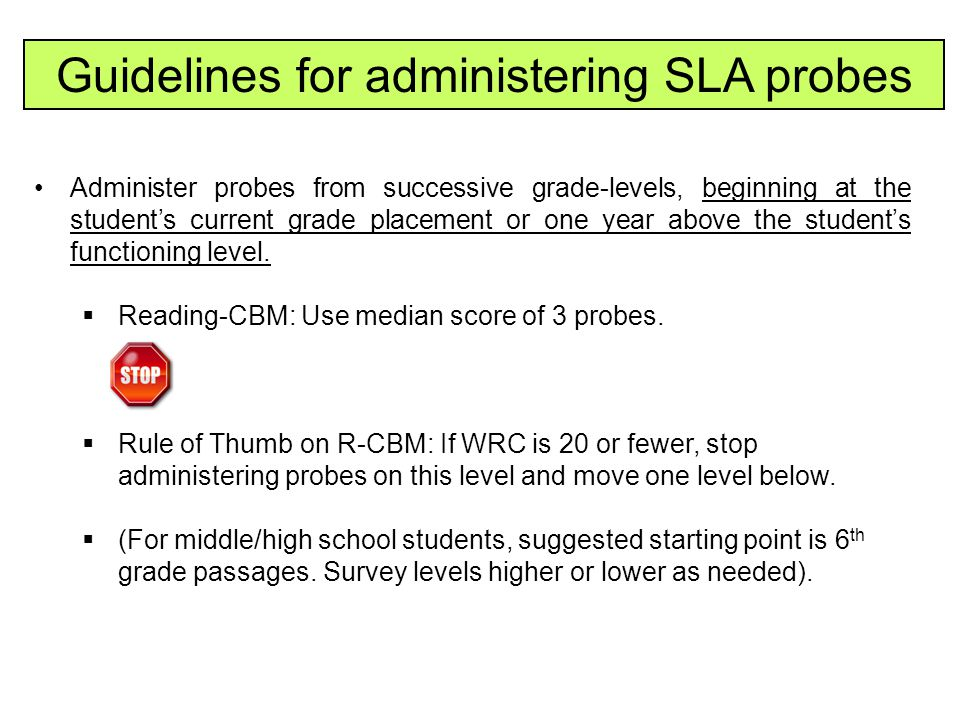 Guidelines for administering SLA probes