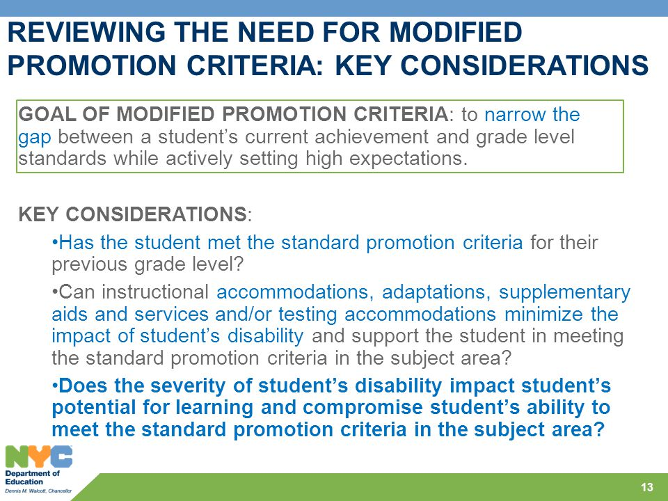 REVIEWING THE NEED FOR MODIFIED PROMOTION CRITERIA: KEY CONSIDERATIONS