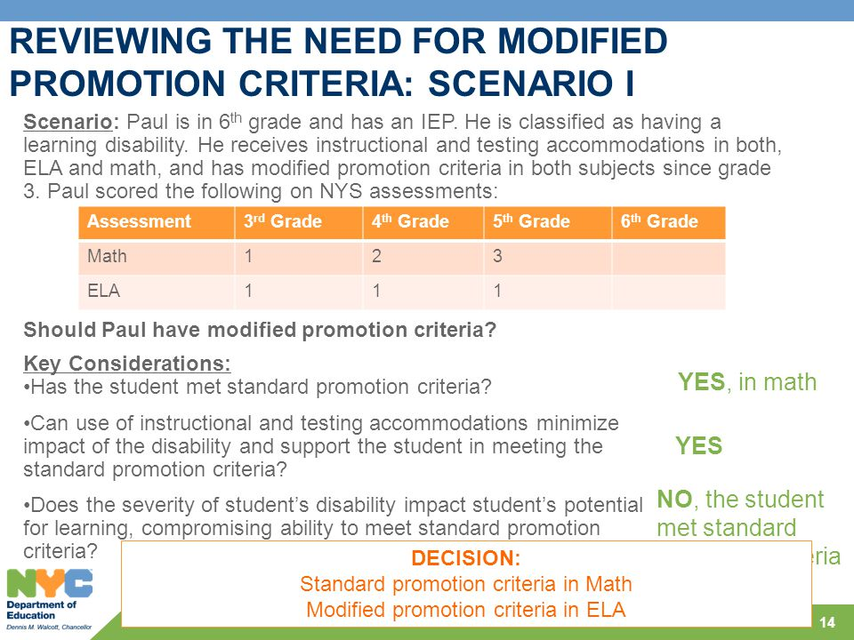 REVIEWING THE NEED FOR MODIFIED PROMOTION CRITERIA: SCENARIO I