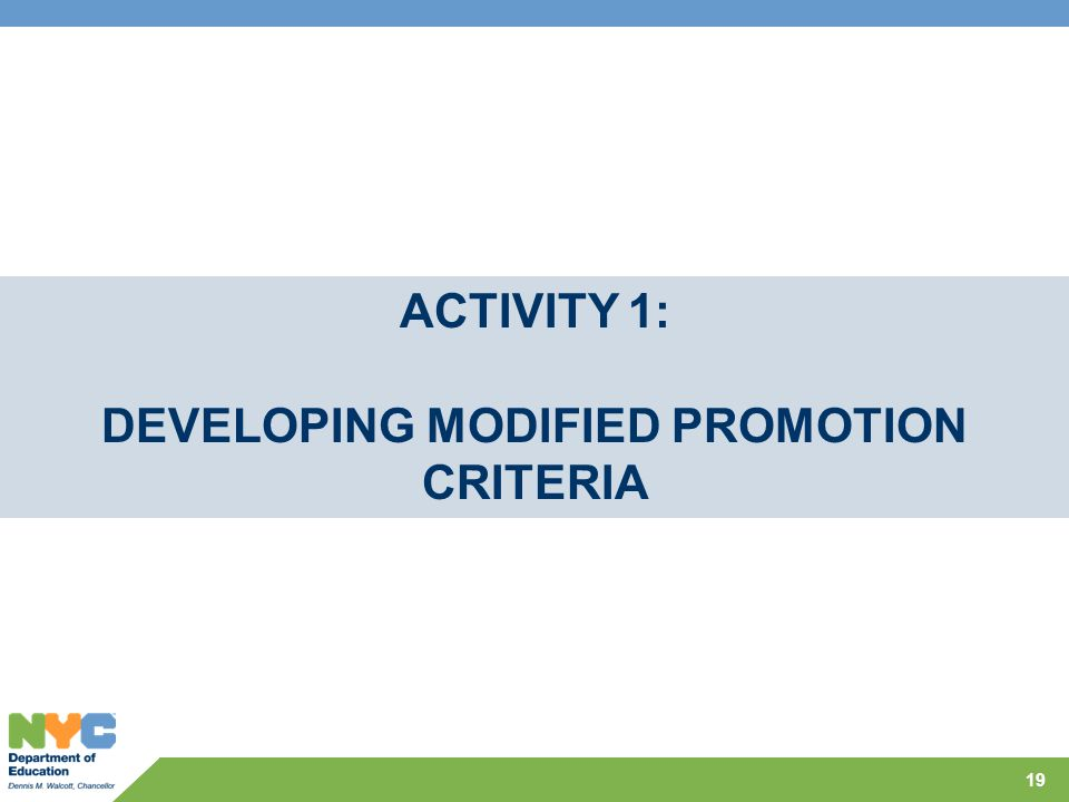 DEVELOPING MODIFIED PROMOTION CRITERIA