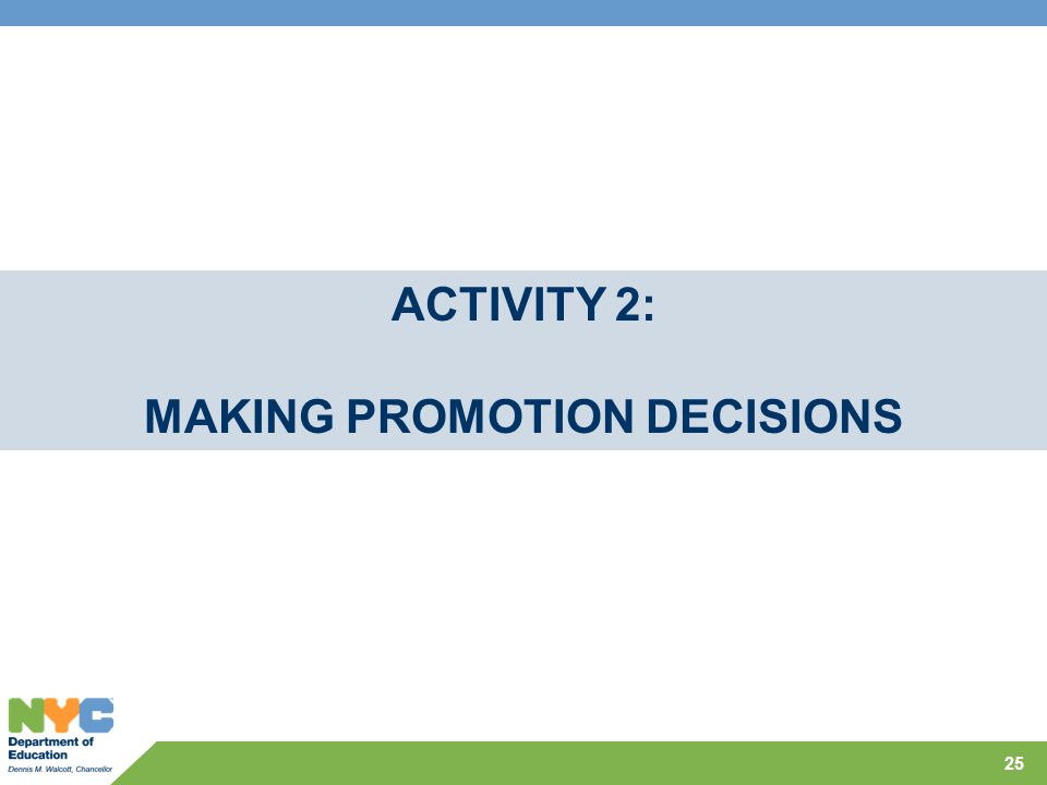 MAKING PROMOTION DECISIONS