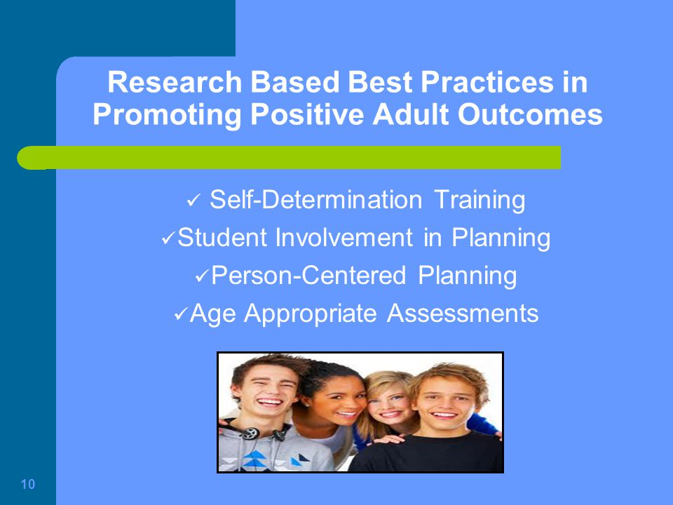 Research Based Best Practices in Promoting Positive Adult Outcomes