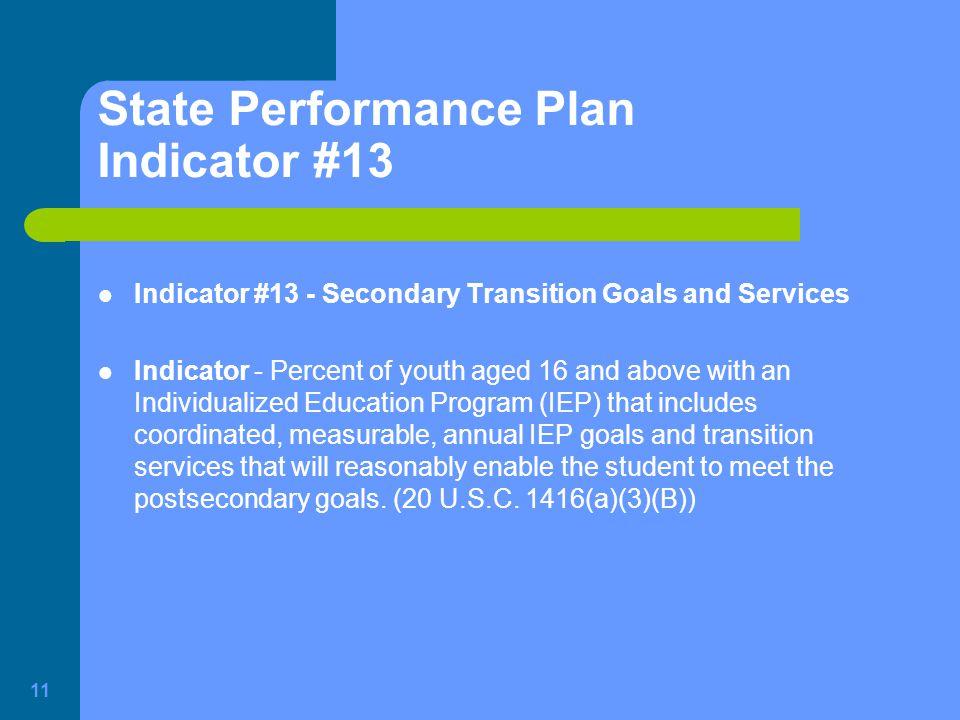 State Performance Plan Indicator #13
