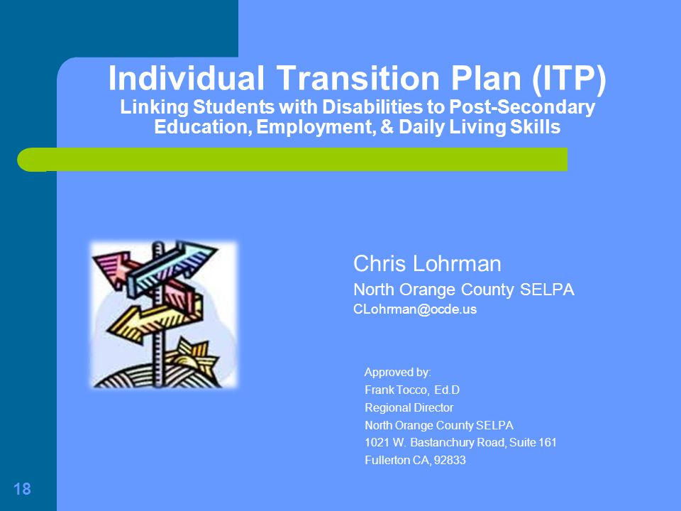 Chris Lohrman North Orange County SELPA CLohrman@ocde.us