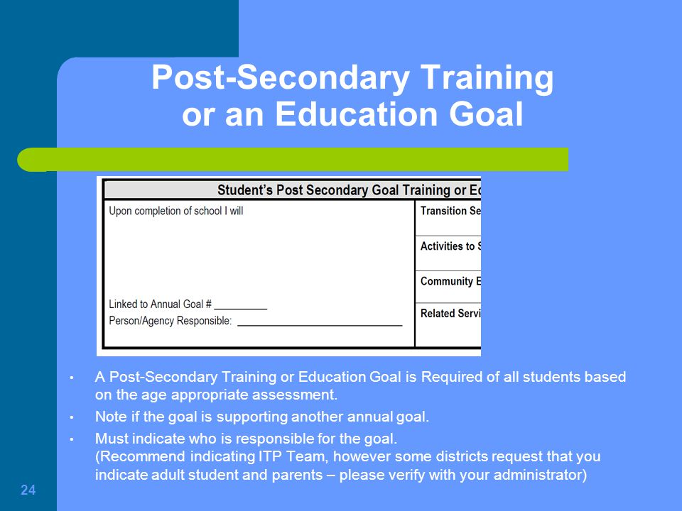Post-Secondary Training or an Education Goal