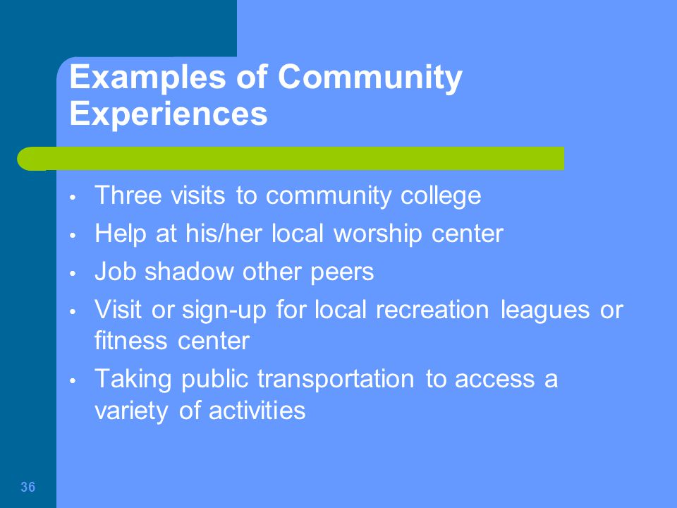 Examples of Community Experiences