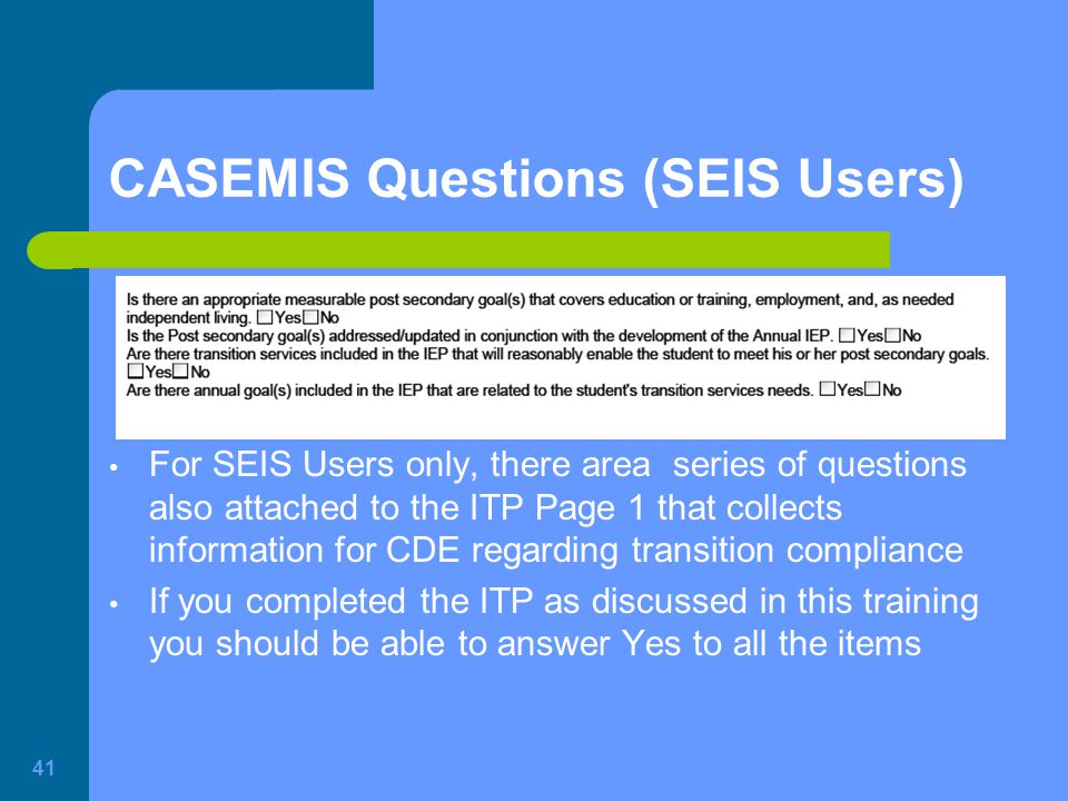 CASEMIS Questions (SEIS Users)