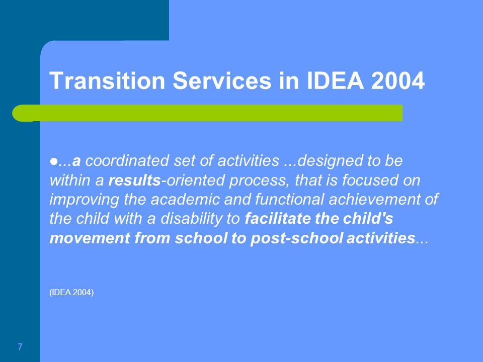 Transition Services in IDEA 2004