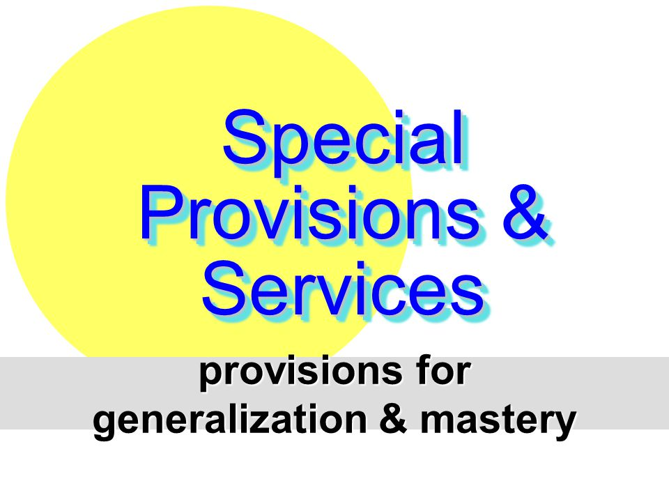 generalization & mastery
