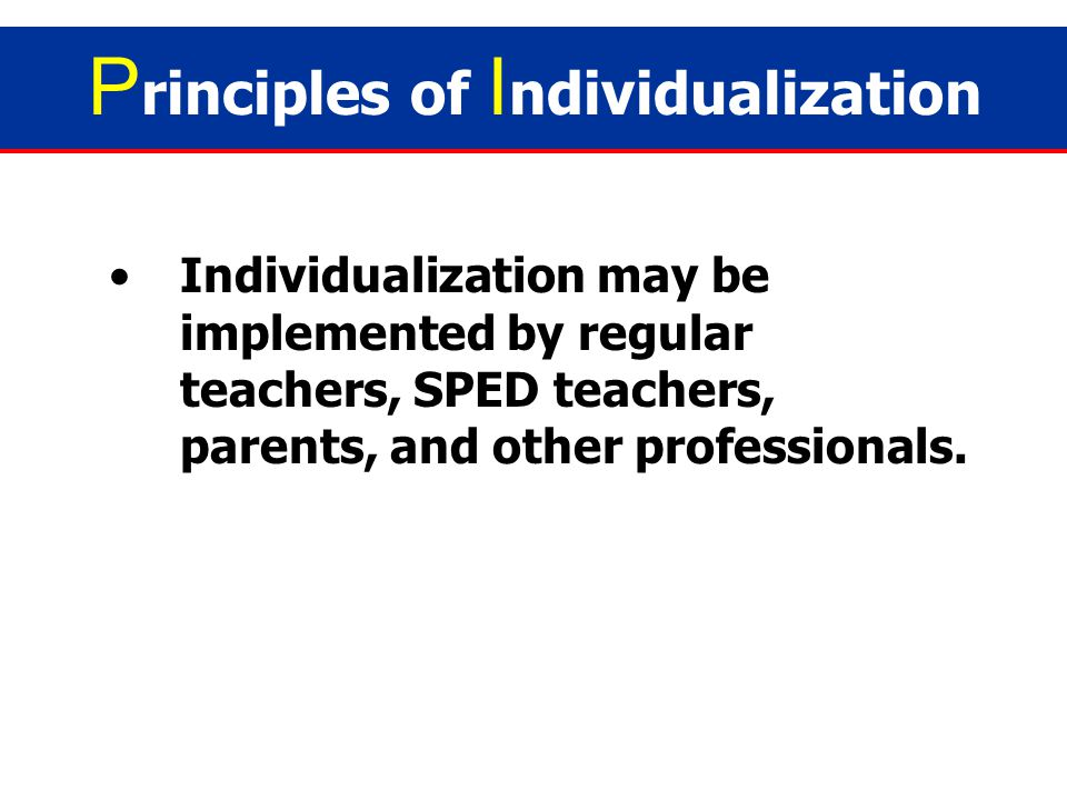 Principles of Individualization