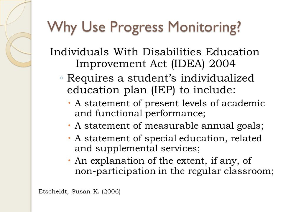 Rationale Why Use Progress Monitoring