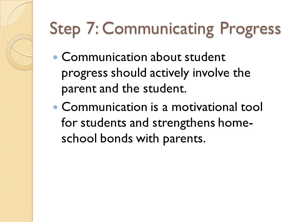 Step 7: Communicating Progress