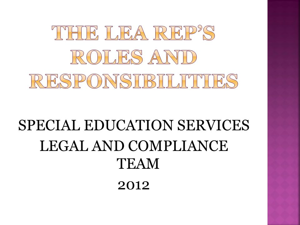 The LEA Rep's Roles and Responsibilities