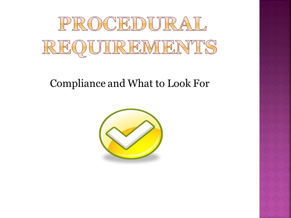 Procedural Requirements