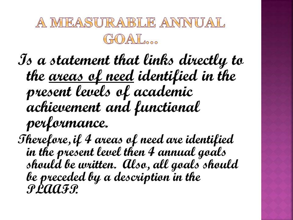 A Measurable Annual Goal…