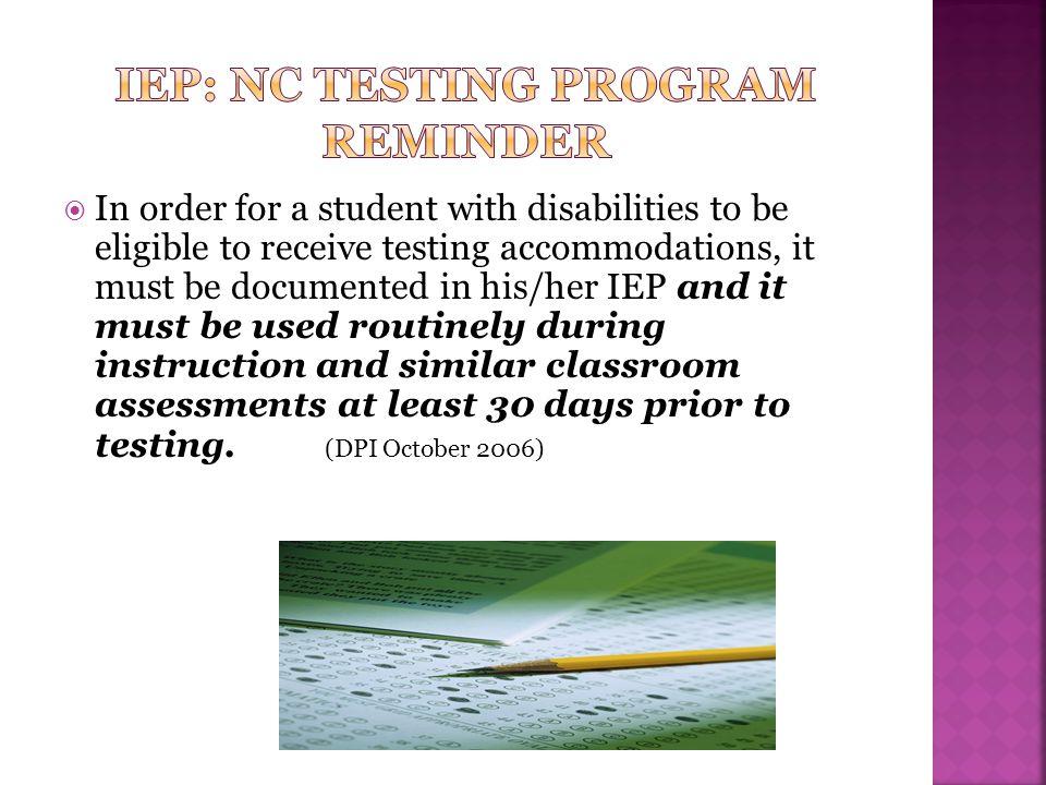 IEP: NC Testing Program reminder