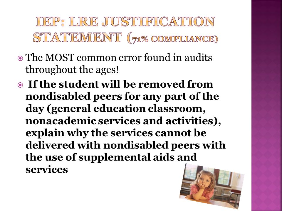 IEP: LRE Justification Statement (71% compliance)