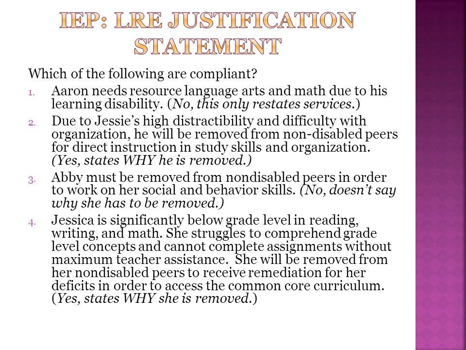 IEP: LRE Justification statement