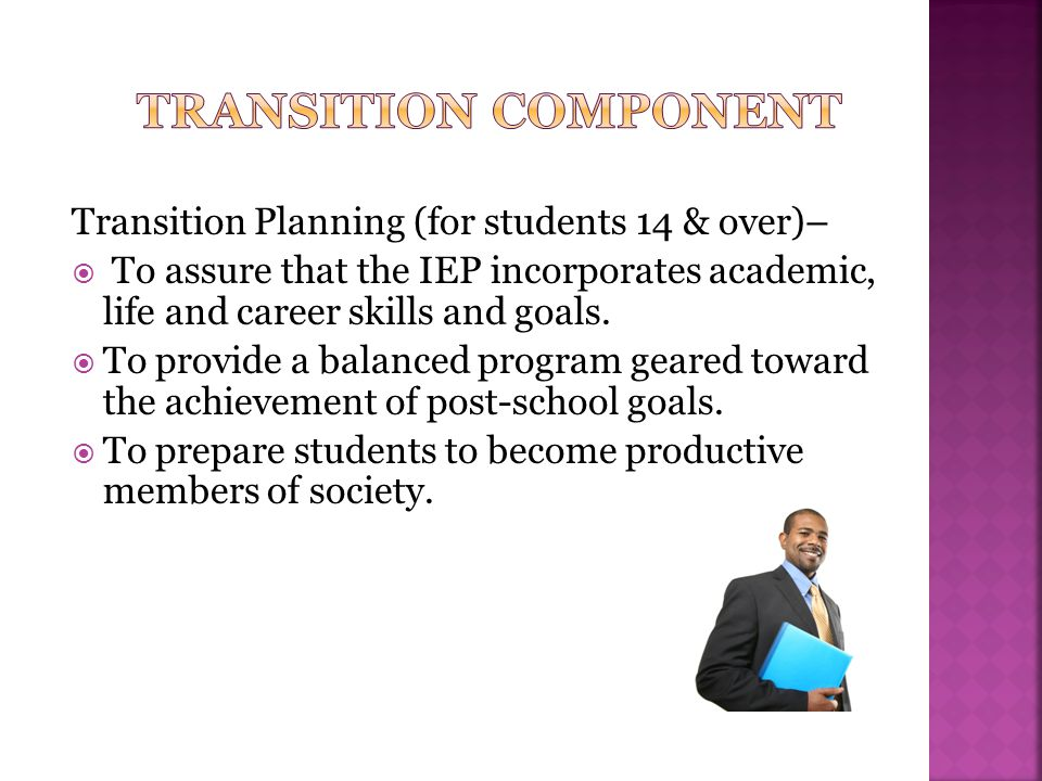 Transition component Transition Planning (for students 14 & over)–