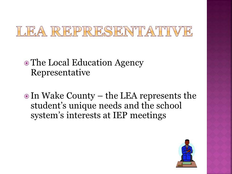 LEA Representative The Local Education Agency Representative