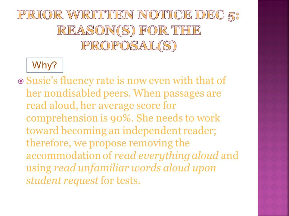 Prior written notice dec 5: Reason(s) for the Proposal(s)