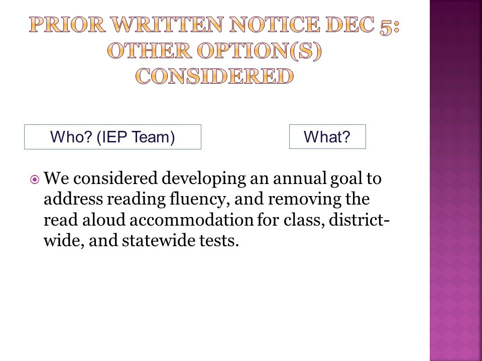 Prior written notice dec 5: other option(s) considered