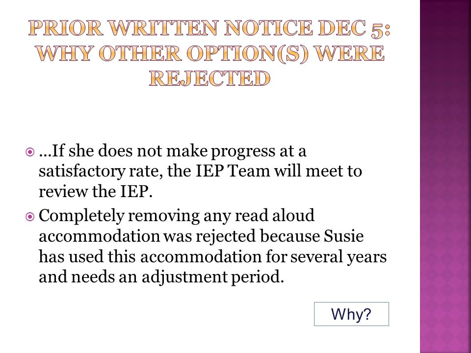 Prior written notice dec 5: why other option(s) were rejected