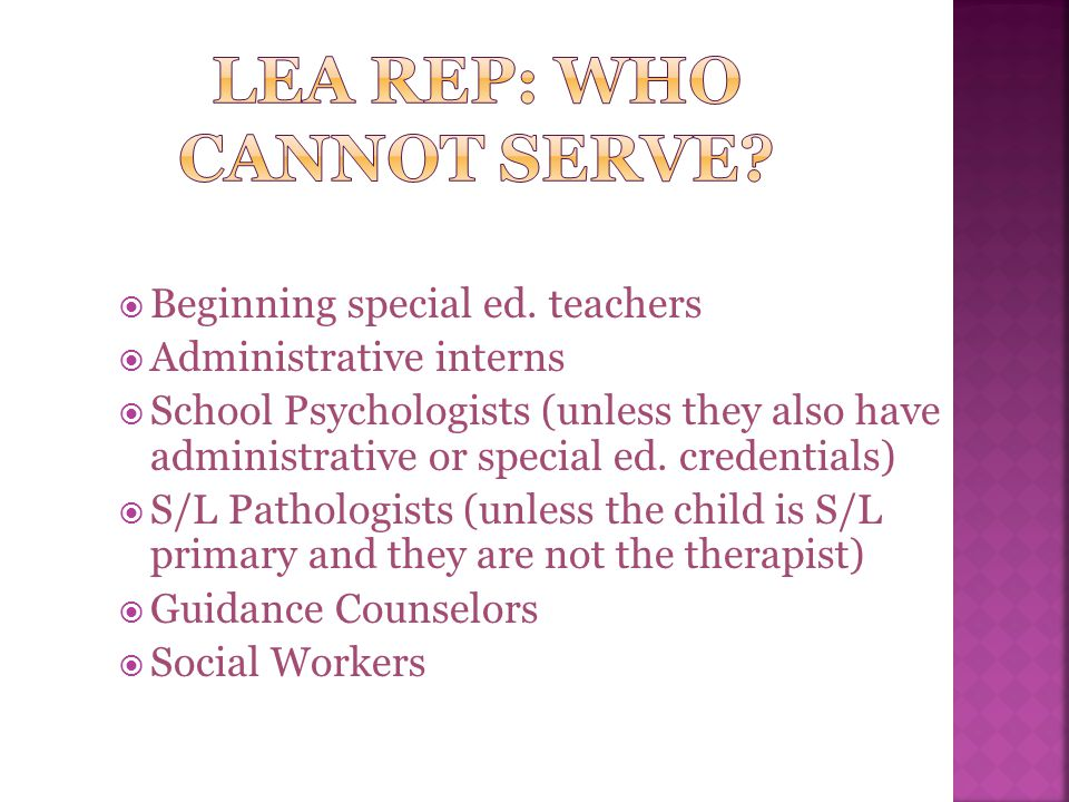 LEA Rep: Who cannot serve