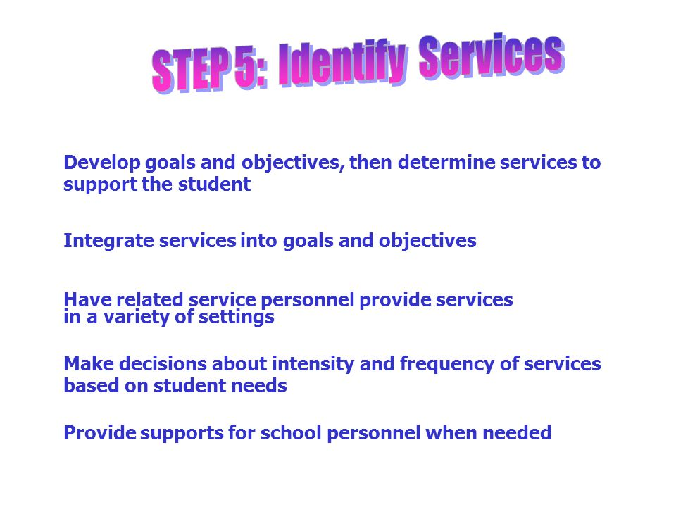STEP 5: Identify Services