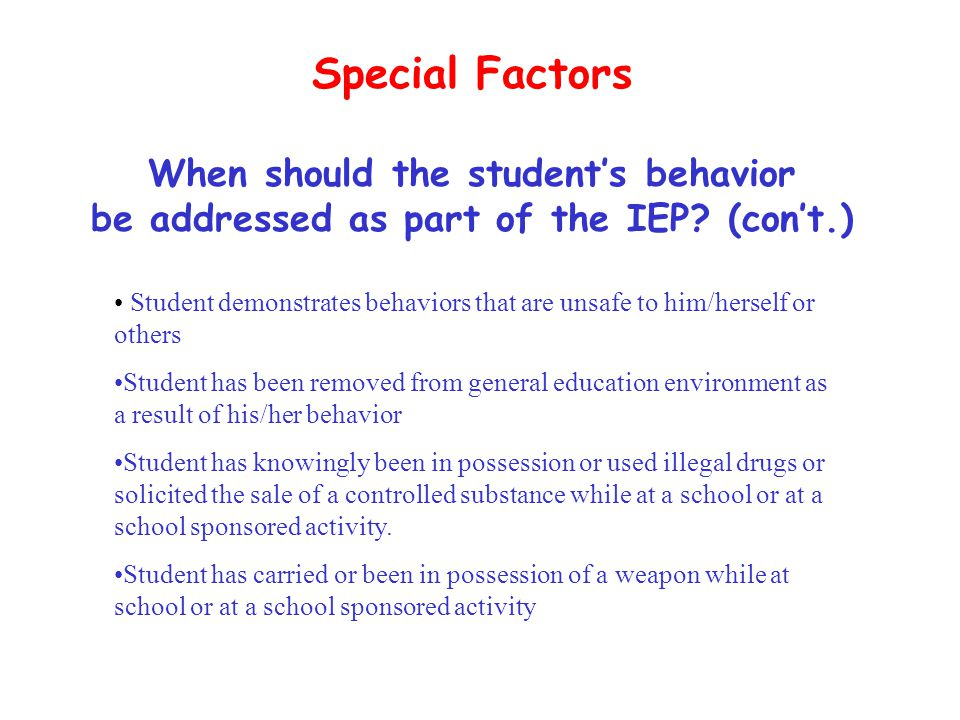 Special Factors When should the student's behavior