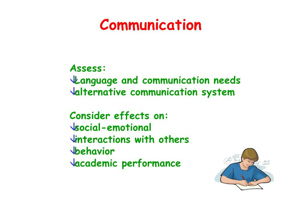 Communication Assess: Language and communication needs