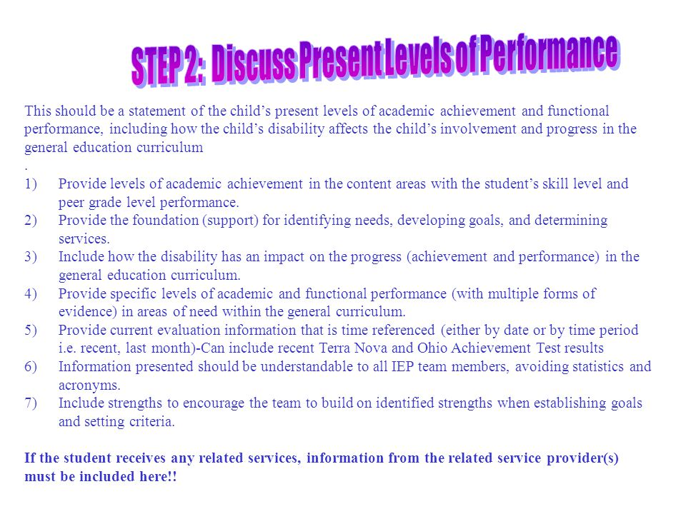 STEP 2: Discuss Present Levels of Performance