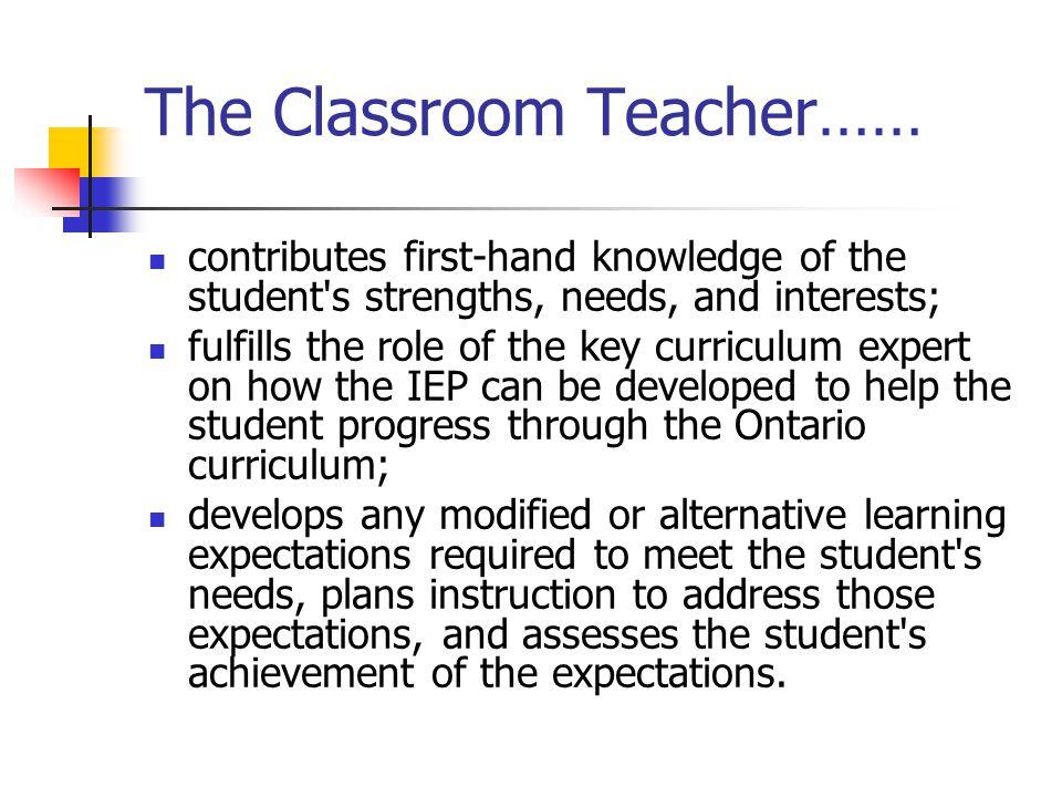 The Classroom Teacher……